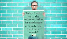 Cookie Monster Live in the moment eat cookies Art Pint - Wall Art Print Poster Pick A Size - Quote Art Geekery